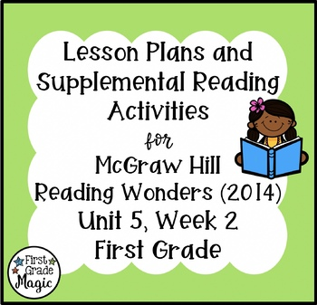 First Grade Reading Wonders Lesson Plans and Extra Activities Unit 5 Week 2