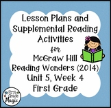 First Grade Reading Wonders Lesson Plans and Extra Activities Unit 5 Week 4