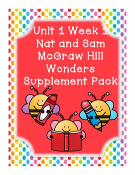 First Grade Reading Wonders Supplemental Bundle for Unit 1 Week 1 Nat and Sam