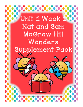 First Grade Reading Wonders Supplemental Bundle for Unit 1 Week 1 Nat and Sam