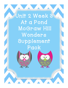First Grade Reading Wonders Supplemental Bundle for Unit 2 Week 3 At a Pond