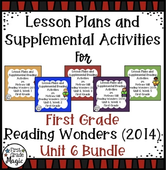 First Grade Reading Wonders UNIT 6 Bundle