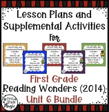 First Grade Reading Wonders UNIT 6 Bundle