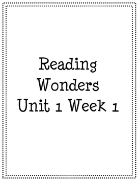 First Grade Reading Wonders Unit 1 High Frequency and Spelling Word Practice