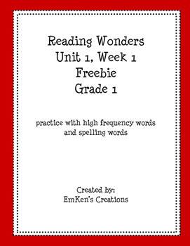 First Grade Reading Wonders Unit 1 Wk 1 High Frequency and Spelling Word Freebie