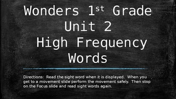 First Grade Reading Wonders Unit 2 High Frequency Words & Movement Slides