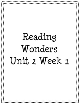 First Grade Reading Wonders Unit 2 High Frequency and Spelling Word Practice