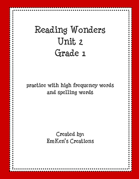 First Grade Reading Wonders Unit 2 High Frequency and Spel