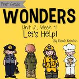 First Grade Reading Wonders - Unit 2, Week 4: Let's Help