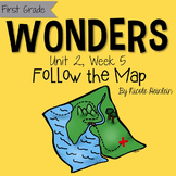 First Grade Reading Wonders - Unit 2, Week 5: Follow the Map
