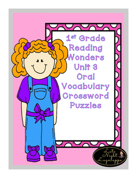 First Grade Reading Wonders Unit 3 Oral Vocabulary Crosswo