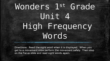 First Grade Reading Wonders Unit 4 High Frequency Words and Movement Slides