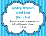First Grade Reading Wonders Word Lists (Units 1-6)