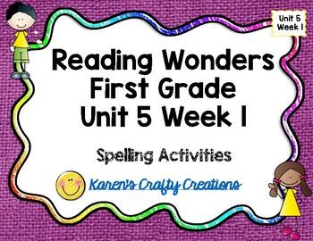Reading Wonders First Grade  Unit 5 Week 1 Work Work Activities