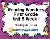 First Grade Reading Wonders Unit 5 Week 1 Work Work Activities