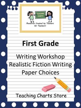 First Grade Realistic Fiction Writing Paper (Lucy Calkins Inspired)
