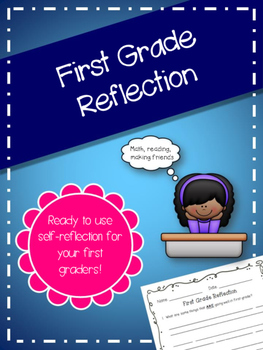First Grade Reflection