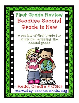 First Grade Review Because Second Grade is New