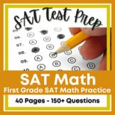 First Grade SAT 10 Math Practice - 50+ SAT Practice Primar