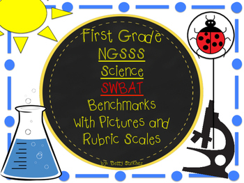 First Grade SCIENCE Learning Goals in SWBAT (Student will
