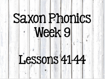 First Grade Saxon Phonics Lessons 41-44