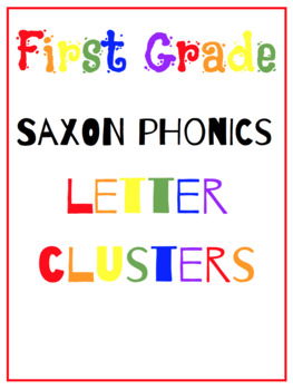 First Grade Saxon Phonics {Letter Clusters} Flash Cards