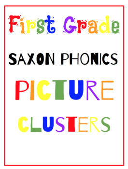 First Grade Saxon Phonics {Cluster Pictures}  Flash Cards