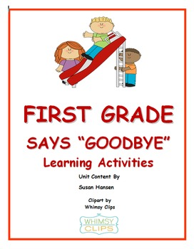 End of Year Activities: First Grade Says Goodbye