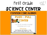 First Grade Science Center: Push and Pull