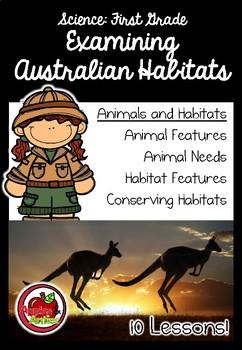 First Grade Science: Examining Australian Habitats