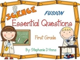First Grade Science Fusion Essential Questions
