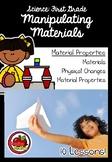 First Grade Science: Manipulating Materials