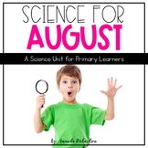 First Grade Science for August: Being a Scientist, Staying Healthy, Five Senses