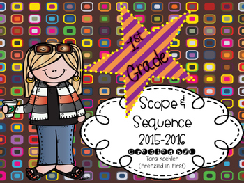 First Grade Scope & Sequence 2015-2016