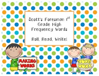 First Grade Scott Foresman: Roll, Read, and Write Pack