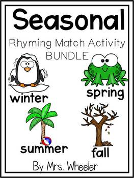 First Grade Seasonal Rhyming Match *BUNDLE*