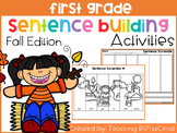 First Grade Sentence Building (Fall Edition)