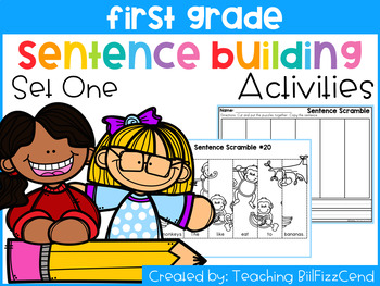 First Grade Sentence Building (Set 1)