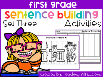 First Grade Sentence Building (Set 3)