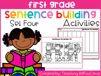 First Grade Sentence Building (Set 4)