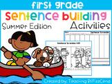 First Grade Sentence Building (Summer Edition)