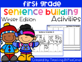 First Grade Sentence Building (Winter Edition)