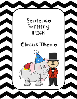 First Grade Sentence Writing Pack- Circus Theme