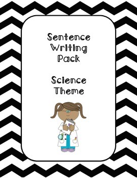 First Grade Sentence Writing Pack- Science Theme