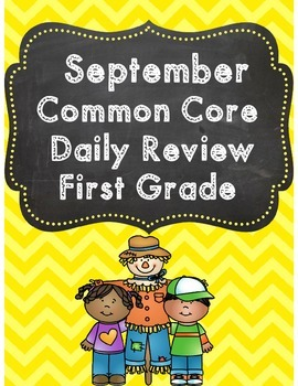 First Grade September  Common Core Daily Review