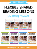 First Grade Reading Workshop BUNDLE of Shared Reading Lessons