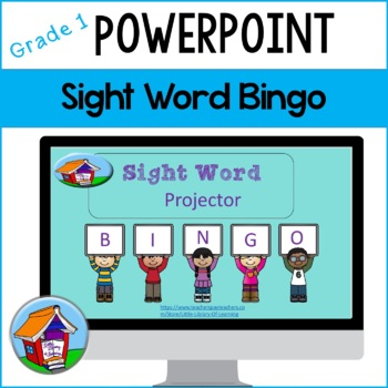 First Grade Sight Word Projector Bingo with PowerPoint