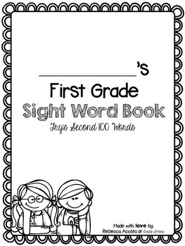 First Grade Sight Word Book (Fry's 2nd 100)