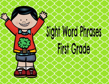 First Grade Sight Word Phrases