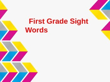 First Grade Sight Word Powerpoint